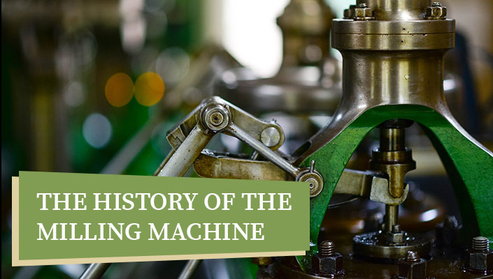 The History of the Milling Machine